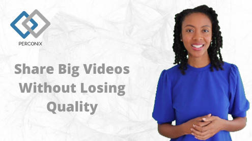Having trouble sharing big videos?